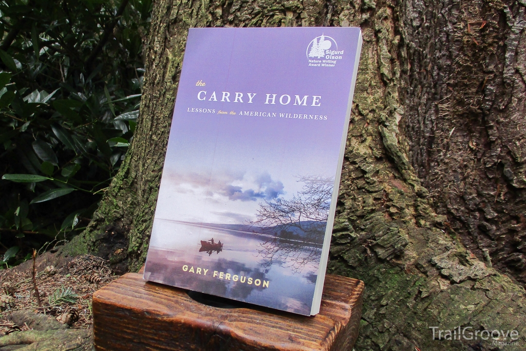 Review - the Carry Home by Gary Ferguson